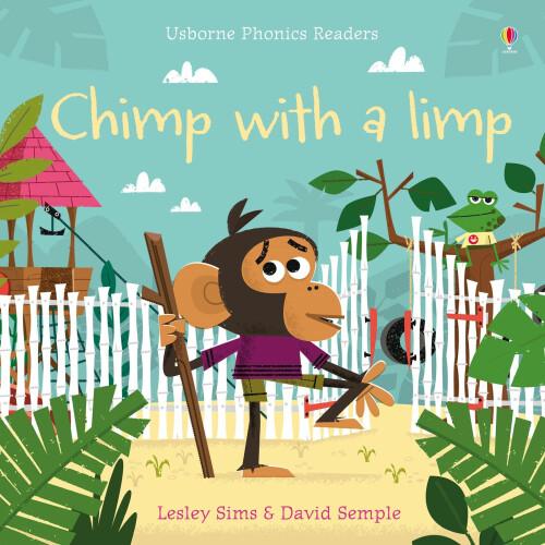 Usborne Books - Chimp with a Limp