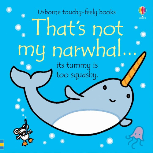 Usborne Books - That's Not My Narwhal...