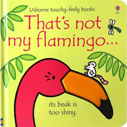 Usborne Books - That's Not My Flamingo...