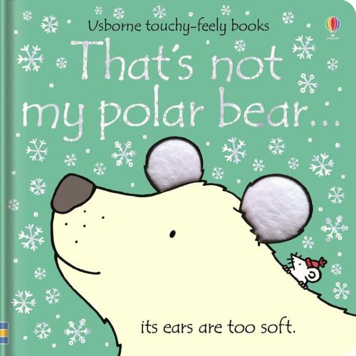 Usborne Books - That's Not My Polar Bear...